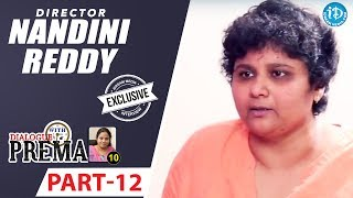 Director Nandini Reddy Exclusive Interview Part #12 || Dialogue With Prema || Celebration Of Life - IDREAMMOVIES