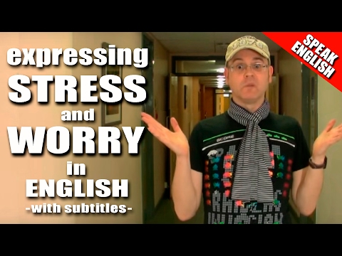 Learning English-Lesson Eight-(Stress & Worry)