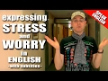 Learning English Lesson 08 (Stress&Worry), Mr Duncan Learning English