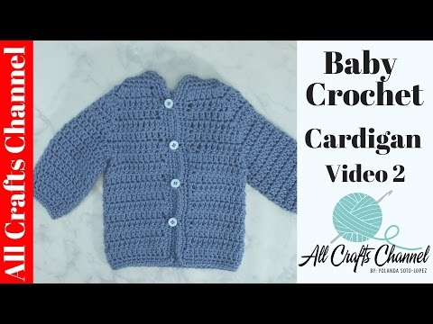 Easy to crochet baby cardigan (video 2) /  baby sweater  chambrita en crochet