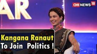 Viewpoint: Kangana Ranaut Charts Future in Politics? Here's The Truth | #Network18RisingIndia - IBNLIVE