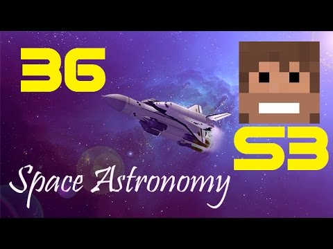 Space Astronomy, S3, Episode 36 -