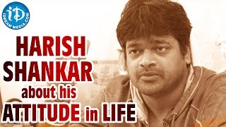 Harish Shankar About His Attitude In Life | Subramanyam For Sale Movie | Talking Movies with iDream - IDREAMMOVIES