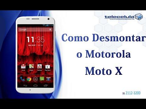 Tutorial Desmontagem Motorola Moto X - TELECELULA
