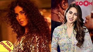 Sara Ali Khan on her parents' reaction on Kedarnath | Katrina Kaif on her new song 'Husn Parcham' - ZOOMDEKHO