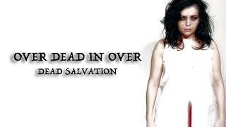 Over Dead In Over - Dead Salvation (669)