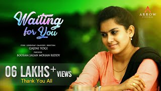 Waiting For You I Telugu Latest Short Film 2017 | By Gajini Yogi | Arrow Cinemas I - YOUTUBE