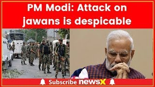 26 Jawans martyred in Pulwama terrorist attack, PM Modi condemened Kashmir's attack on CRPF - NEWSXLIVE
