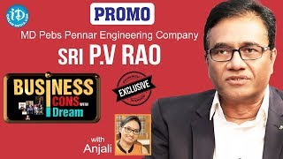 Pebs Pennar Engineering Company MD PV Rao Interview - Promo    Business Icons With iDream - IDREAMMOVIES