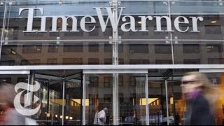 Why Everyone Wants Time Warner | Times Minute | The New York Times - THENEWYORKTIMES