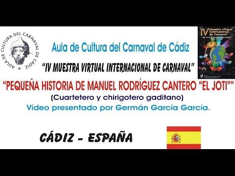 IV MUESTRA VIRTUAL - ENTREVISTA Y PEQUEÑA HISTORIA DE MANUEL RODRÍGUEZ CANTERO
