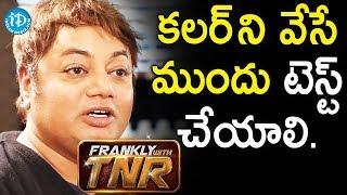 హెయిర్ కలర్ ని వేసేముందు టెస్ట్ చేయాలి - Hair Stylist Sachin Dakoji || Frankly With TNR - IDREAMMOVIES