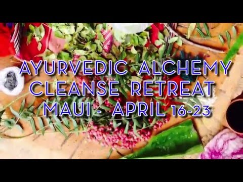 Ayurvedic Alchemy Cleanse Retreat