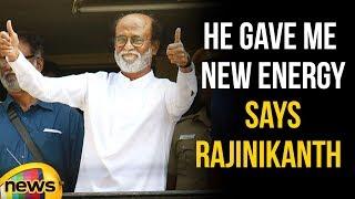 He Gave Me New Energy, Says Rajinikanth | Rajini Meet With karunanidhi | Mango News - MANGONEWS