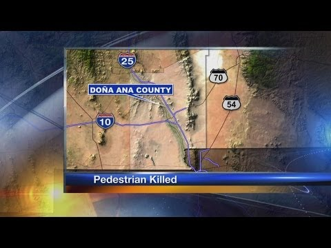 Pedestrian killed by car in Doña Ana County