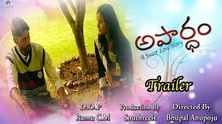 Apardham New Telugu Short Film  Trailer 2017 | Directed By  Bhupal Anupoju | Love And Comedy  Film | - YOUTUBE