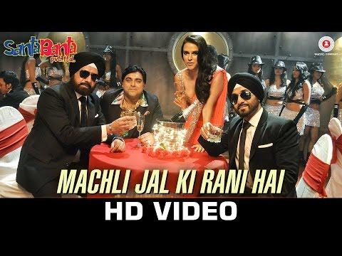 Machli Jal Ki Rani Hai - Santa Banta Pvt Ltd