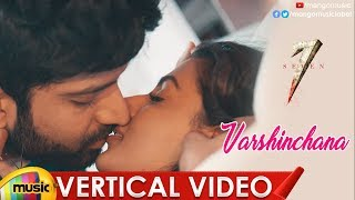 Varshinchana Vertical Video Song | 7 Telugu Movie Songs | Havish | Anisha Ambrose | Mango Music - MANGOMUSIC