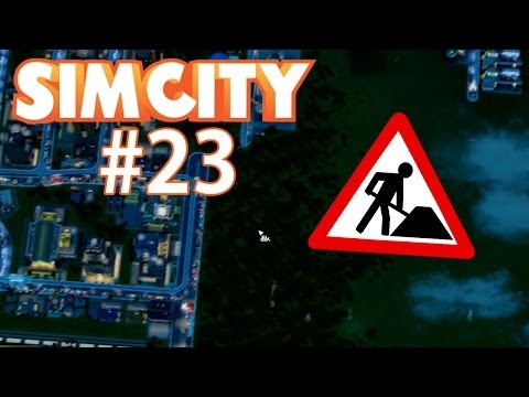 Let's Play SimCity - #023 - Umbauten!