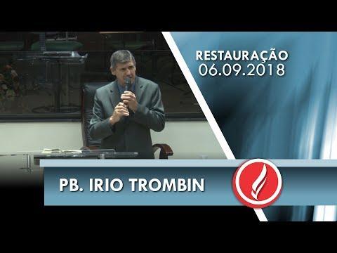 Noite da Restauração - Pb. Irio Trombin - 06 09 2018