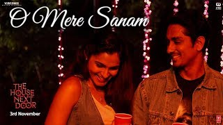 O Mere Sanam Video Song | The House Next Door | Benny Dayal | Girishh G - TSERIES