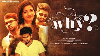 Why - Telugu Short Film Trailer || Directed by Anil Kaivalya - YOUTUBE