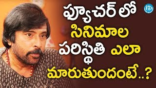Bhanu Chander About The Changes Which Will Take Place In Future Movies || Saradaga With Swetha Reddy - IDREAMMOVIES