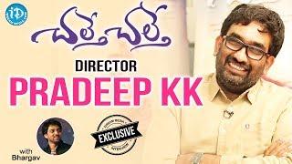 Chalte Chalte Movie Director Pradeep KK Exclusive Interview || Talking Movies With iDream - IDREAMMOVIES