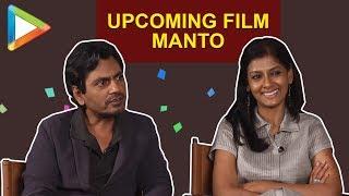 VIRAL: Nawazuddin Siddiqui & Nandita Das' MOST HONEST interview on Manto - HUNGAMA