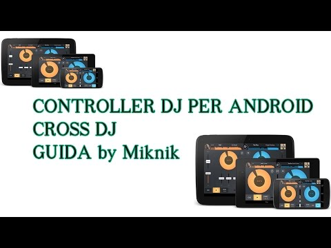 Guida controller midi Android con Cross Dj