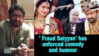 Arshad Warsi's film, ' Fraud Saiyyan' has unforced comedy and humour - IANSLIVE