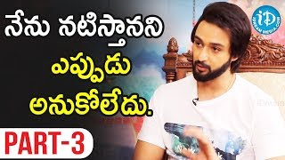 Saurabh Raj Jain Exclusive Interview Part #3 || Talking Movies With iDream - IDREAMMOVIES