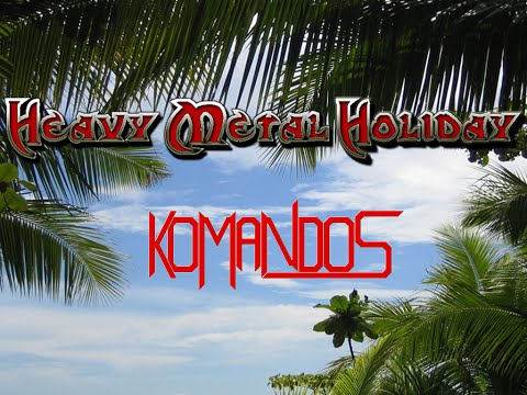Komandos - The Passion + Commandos (Heavy Metal Holiday)