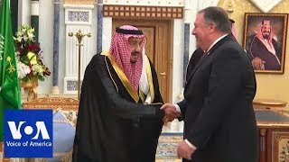 US Secretary of State Mike Pompeo meets Saudi Arabia's King Salman - VOAVIDEO