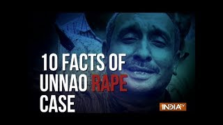 Top 10 Facts of Unnao rape case - INDIATV