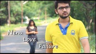 Nenu Love Failure A Telugu Short Film - YOUTUBE