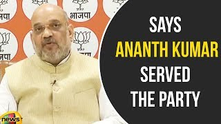 Amit Shah Says Ananth Kumar served the Party and the Nation with Unparalleled zeal | Mango News - MANGONEWS