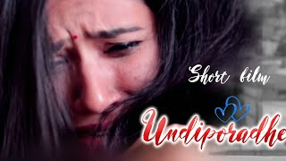 UNDIPORAADHEY | Latest Telugu Short Film 2019 | Directed By Vijay Bharath | Future Films - YOUTUBE