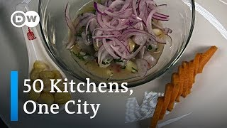 Ceviche, Peru | 50 Kitchens - DEUTSCHEWELLEENGLISH