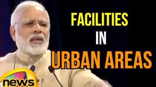 Facilities in Urban Areas should Also be Present in Villages Says PM Modi | Mango News - MANGONEWS