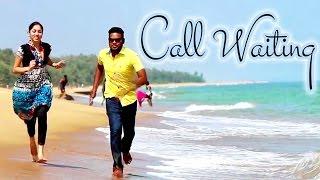 Call Waiting || Latest Telugu Short Film || Directed by Mahesh Challa - YOUTUBE