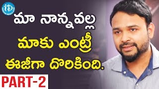 Oxygen Director A M Jyothi Krishna Exclusive Interview Part #2 || Talking Movies With iDream - IDREAMMOVIES