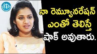 నా రెమ్యూనరేషన్ ఎంతో తెలిస్తే షాక్ అవుతారు - Serial Actress Bhavana ||  Soap Stars With Anitha - IDREAMMOVIES