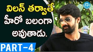 Actor Naveen Chandra Exclusive Interview - Part #4 || Talking Movies With iDream - IDREAMMOVIES