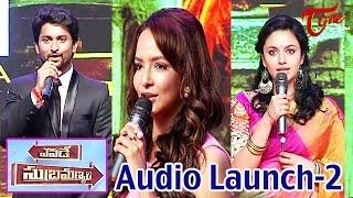 Yevade Subramanyam Movie Audio Launch | Nani | Ritu Varma | Malavika | 02 - TELUGUONE