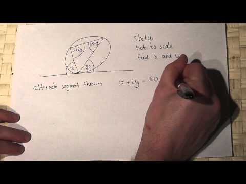 Circle Theorems, alternate segment theorem and simultaneous equations