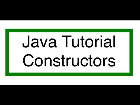 Java Constructor Tutorial