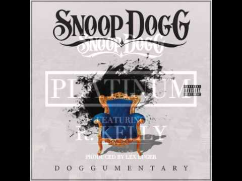 08-Snoop Dogg - Platinum Ft. R. Kelly (DOGGUMENTARY) HQ