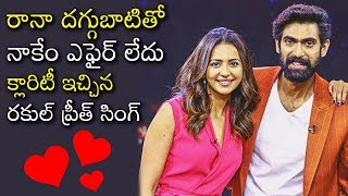 Rana Daggubati & Rakul Preet Dating | Rakul Preet Singh Secret Love Affair Revealed - RAJSHRITELUGU