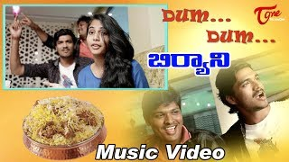 Dum Dum Biryani Song | Telugu Music Video 2019 | By Katta Ramesh | TeluguOne - TELUGUONE